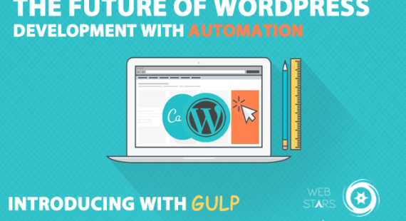 THE FUTURE OF WORDPRESS DEVELOPMENT WITH AUTOMATION